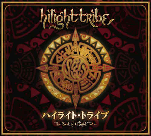 Best of Hilight Tribe - MP3 Album
